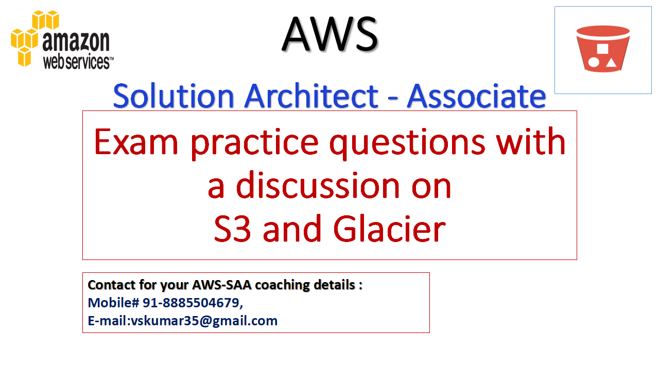 AWS-SAA-ExamPractice questions-discussion-S3 & Glacier.png